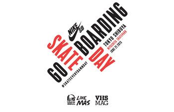 【GO SKATEBOARDING DAY2015】Nike SB×TACO BELL×VHSMAG in IN 渋谷宮下公園スケートパーク